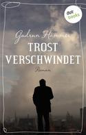 Gudrun Hammer: Trost verschwindet ★★★