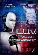 Justin C. Skylark: L.U.V. - falsch programmiert ★★★★