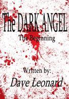 Dave Leonard: The Dark Angel