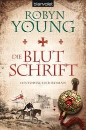 Die Blutschrift - Historischer Roman