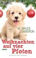 W. Bruce Cameron: Weihnachten auf vier Pfoten ★★★★