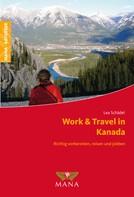 Lea Schädel: Work & Travel in Kanada