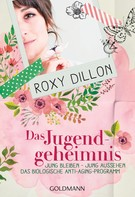 Roxy Dillon: Das Jugendgeheimnis ★★★★