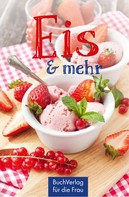 Katharina Kleinschmidt: Eis & mehr ★★★★★