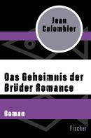 Jean Colombier: Das Geheimnis der Brüder Romance