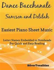 Dance Bacchanale Samson and Delilah Easiest Piano Sheet Music