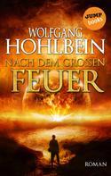 Wolfgang Hohlbein: Nach dem großen Feuer ★★★★