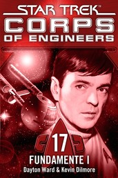 Star Trek - Corps of Engineers 17: Fundamente 1