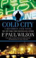 F. Paul Wilson: Cold City ★★★★