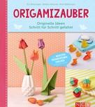 Evi Binzinger: Origamizauber - Originelle Ideen Schritt für Schritt gefaltet ★★★★