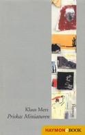 Klaus Merz: Priskas Miniaturen ★★★★★