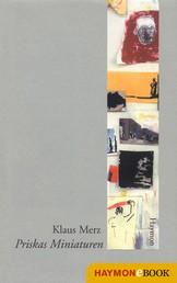 Priskas Miniaturen - Erzählungen 1978-1988
