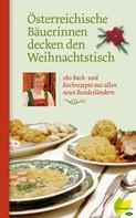 : Österreichische Bäuerinnen decken den Weihnachtstisch ★★★★★