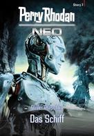 Oliver Plaschka: Perry Rhodan Neo Story 7: Das Schiff ★★★★