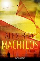 Alex Berg: Machtlos ★★★★