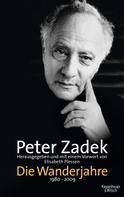 Peter Zadek: Die Wanderjahre