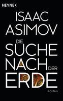 Isaac Asimov: Die Suche nach der Erde ★★★★★