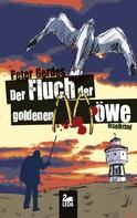 Peter Gerdes: Der Fluch der goldenen Möwe: Inselkrimi ★★★★
