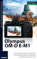 Wagner, Reinhard: Foto Pocket Olympus OM-D E-M1 ★★★★
