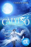 Fabiola Nonn: Calypso (1). Zwischen den Welten ★★★★