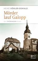 Heike Köhler-Oswald: Mörder lauf Galopp ★★★★