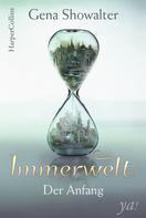 Gena Showalter: Immerwelt - Der Anfang ★★★★