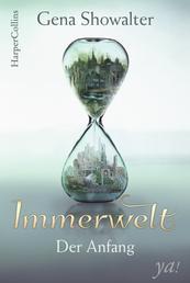 Immerwelt - Der Anfang - Fantasy Jugendbuch