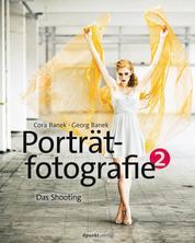 Porträtfotografie 2 - Das Shooting