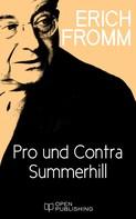Erich Fromm: Pro und Contra Summerhill