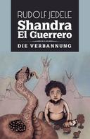 Rudolf Jedele: Shandra el Guerrero ★★★★