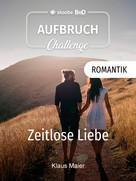 Klaus Maier: Zeitlose Liebe ★★★
