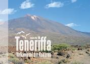 Teneriffa - Vulkaninsel der Kanaren