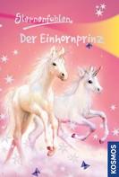 Linda Chapman: Sternenfohlen, 2, Der Einhornprinz ★★★★★