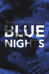 Blue Nights - Das geheimste Casting Englands