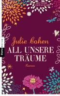 Julie Cohen: All unsere Träume ★★★★