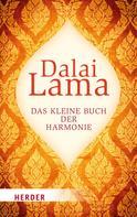 Dalai Lama: Das kleine Buch der Harmonie ★★