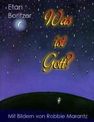 Etan Boritzer: Was ist Gott?