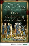 Vlastimil Vondruska: Das Bestiarium von Mähren ★★★★