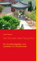 André Pasteur: Die Schulen des Feng Shui