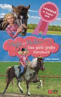 Inken Weiand: Maja und Bella - Das ganz große Ponybuch ★★★★
