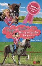 Maja und Bella - Das ganz große Ponybuch - Lesespaß im Doppelpack