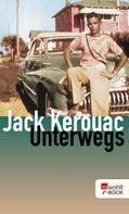 Jack Kerouac: Unterwegs ★★★★