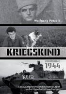 Wolfgang Petzold: Kriegskind Jahrgang 1944