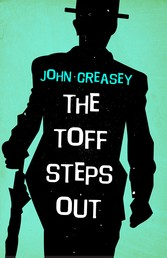 The Toff Steps Out