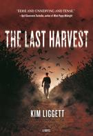 Kim Liggett: The Last Harvest