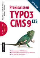 Robert Meyer: Praxiswissen TYPO3 CMS 9 LTS