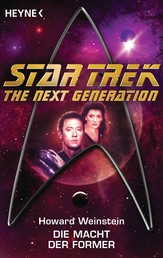 Star Trek - The Next Generation: Die Macht der Former - Roman