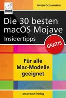 Anton Ochsenkühn: Die 30 besten macOS Mojave Insidertipps ★★★★★