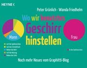 Wo wir benutztes Geschirr hinstellen - Männer und Frauen in überwiegend lustigen Grafiken - Noch mehr Neues von graphittiblog.de