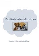 F-chen und SchlauBÄRger: Das Seebärchen-Abzeichen